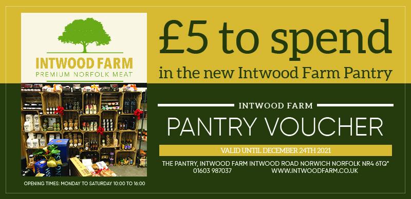 Intwood Farm £5 Pantry voucher
